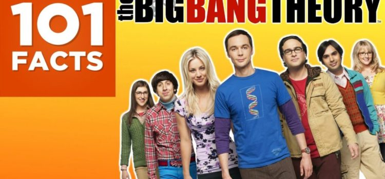 101 Fakten über The Big Bang Theory (TBBT)